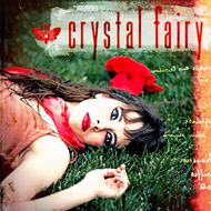 Crystal Fairy (VINYL)