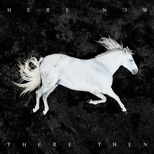 Here Now, There Then - Limited Edition (VINYL - 180 gram - White)