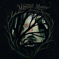 Mental Illness (VINYL - Colored)