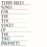 Songs For Ten Voices Of The Two Prophets (VINYL)