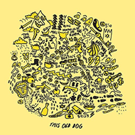 This Old Dog - Limited Edition (VINYL)
