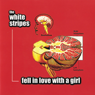 "Fell In Love With A Girl (VINYL - 7"")"