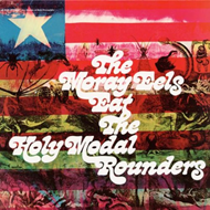 The Moray Eels Eat The Holy Modal Rounders (VINYL)