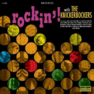 Rockin' With The Knickerbockers (VINYL)