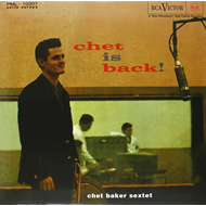 Chet Is Back (Speakers Corner) (VINYL - 180 gram)