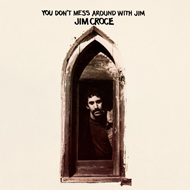 You Don't Mess Around With Jim (VINYL - 180 gram)