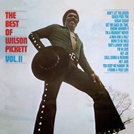 The Best Of Wilson Pickett Vol. II (VINYL - 180 gram)