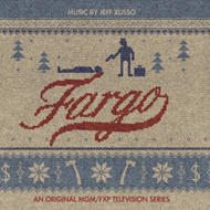Fargo - Music By Jeff Russo: An Original Mgm/Fxp Television Series (VINYL - 180 gram)