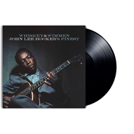 Whiskey & Wimmen: John Lee Hooker's Finest (VINYL)