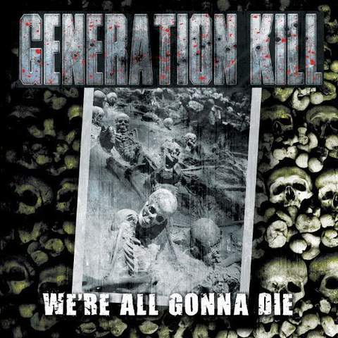 We're All Gonna Die (VINYL)