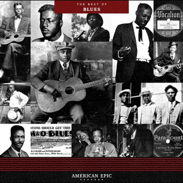 American Epic - The Best Of The Blues (VINYL - 180 gram)