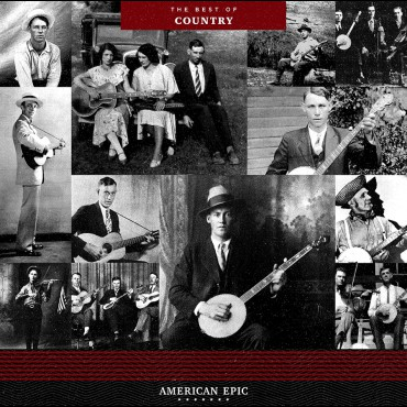 American Epic - The Best Of Country (VINYL - 180 gram)