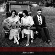 American Epic - The Best Of The Carter Family (VINYL - 180 gram)