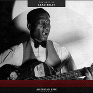 American Epic - The Best Of Leadbelly (VINYL - 180 gram)
