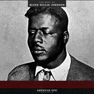 Produktbilde for American Epic - The Best Of Blind Willie Johnson (VINYL - 180 gram)