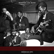 American Epic - The Best Of Memphis Jug Band (VINYL - 180 gram)