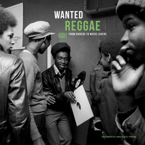 Wanted Reggae - From Diggers To Music Lovers (VINYL)