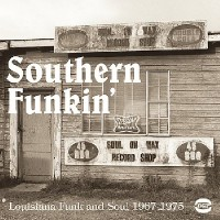 Southern Funkin': Louisiana Funk And Soul 1967-1979 (VINYL - 2LP)