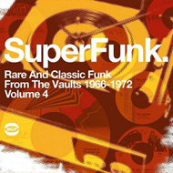 Super Funk Vol. 4: Rare And Classic Funk From The Vaults 1966-1972 (VINYL - 2LP)