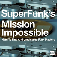 Super Funk's Mission Impossible: Hard To Find And Unreleased Funk Masters (VINYL - 2LP)