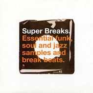 Super Breaks: Essential Funk, Soul And Jazz Samples And Break Beats (VINYL - 2LP)