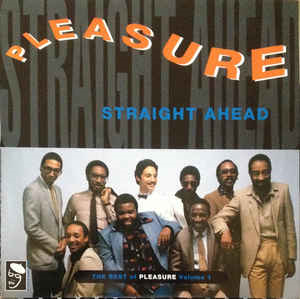 Straight Ahead: The Best Of Pleasure Volume 1 (VINYL)