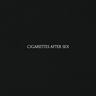 Cigarettes After Sex - Limited Edition (VINYL)