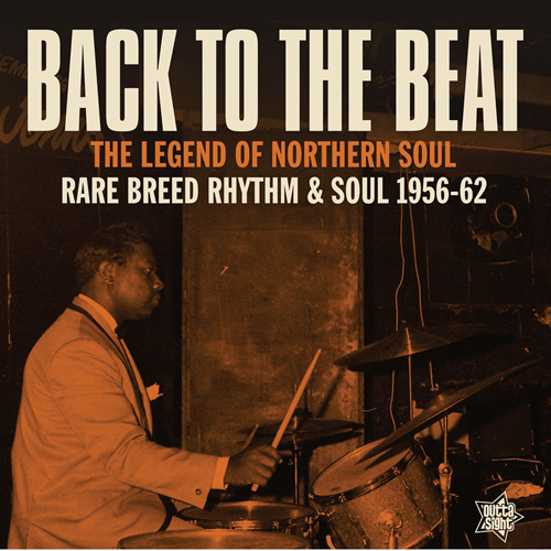 Back To The Beat - Rare Breed Rhythm & Soul 56-62 (VINYL)