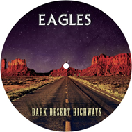 Dark Desert Highways (VINYL - Picture Disc)