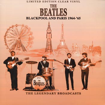 Blackpool And Paris 1964-65 - The Legendary Broadcasts (VINYL - Clear)