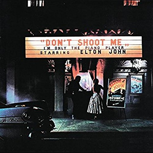 Don't Shoot Me I'm Only The Piano Player (VINYL - 180 gram)