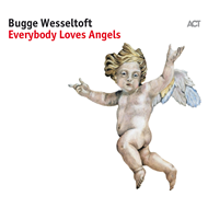 Everybody Loves Angels (VINYL)