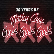 XXX: 30 Years Of Girls Girls Girls (VINYL - 180 gram)