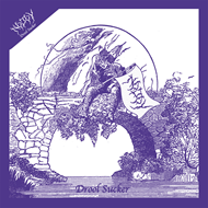 "Drool Sucker (VINYL - 7"")"