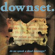 Do We Speak A Dead Language? (VINYL - 180 gram)