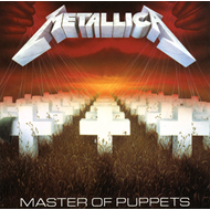 Master Of Puppets (Remastered) (VINYL - 180 gram)