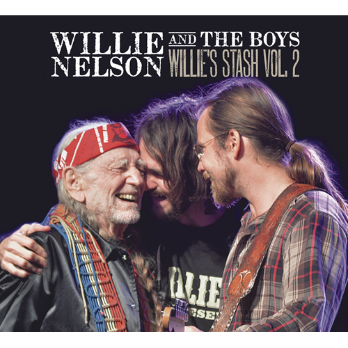 Willie And The Boys: Willie's Stash Vol. 2 (VINYL)