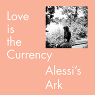 Love Is The Currency (VINYL)