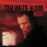 Blood Money (Remastered) (VINYL - 180 gram)