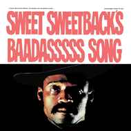 Sweet Sweetbacks Baadasssss Song - The Original Cast Soundtrack Album (VINYL)