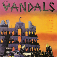 When In Rome Do As The Vandals (VINYL)
