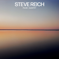 Reich: Pulse / Quartet (VINYL)