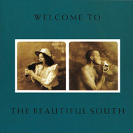 Welcome To The Beautiful South (VINYL - 180 gram)