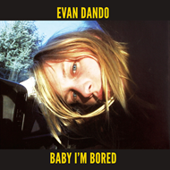 Baby I'm Bored - Deluxe Edition (VINYL - 2LP)