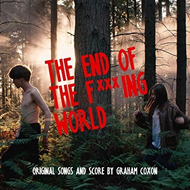 The End Of The F***Ing World - Original Songs And Score By Graham Coxon (VINYL - 2LP)