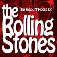 The Rock 'n' Roots Of The Rolling Stones (VINYL)