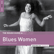 The Rough Guide To Blues Women (Reborn And Remastered) (VINYL - 180 gram)