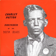 Founder Of The Delta Blues (VINYL - 2LP)