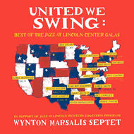 United We Swing! - Best Of The Jazz At Lincoln Center Galas (VINYL - 2LP)