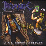 Metal Is Addiction And Obsession (VINYL)